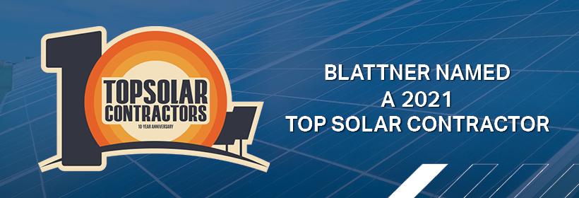 BlattnerRecognizedas a Top Solar Company.